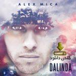آهنگ Dalinda از Alex Mica به همراه متن و پخش آنلاین