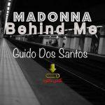 آهنگ Two steps behind me از Madonna همراه با متن