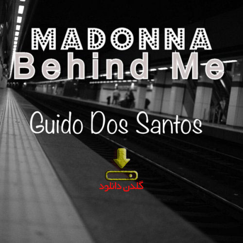 آهنگ Two steps behind me از Madonna