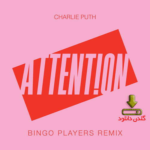 آهنگ Attention از Charlie Puth