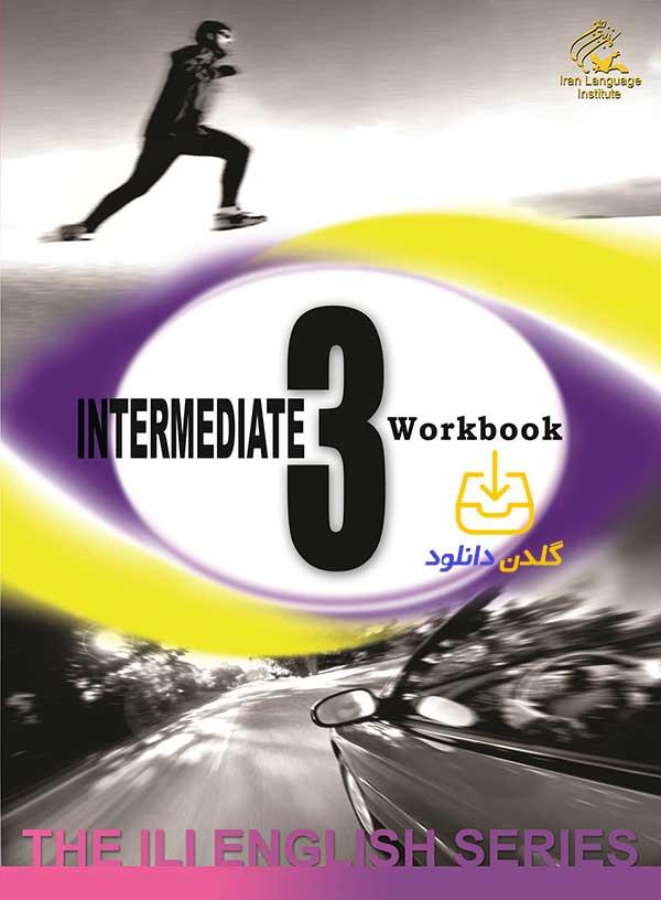حل Intermediate 3 workbook کانون زبان ایران