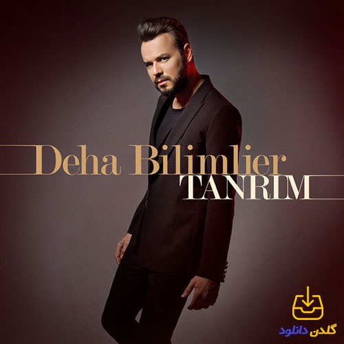 آهنگ ترکیه ای Tanrım از Deha Bilimlier